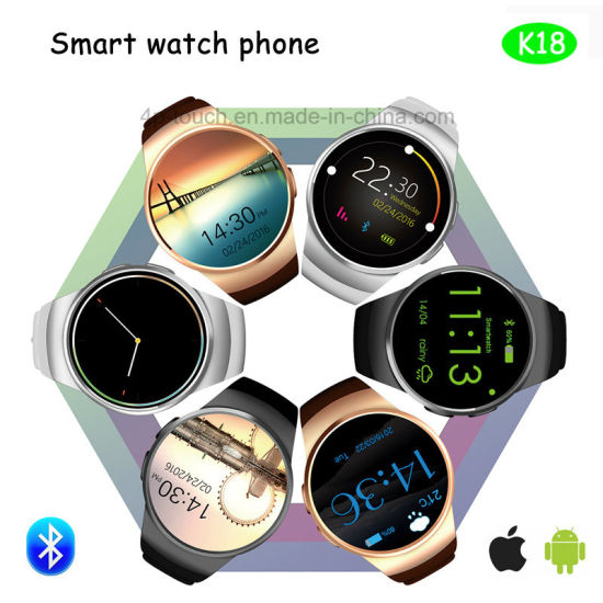 Cheapest Bluetooth Smart Watch for Android Ios Mobile Phone (K18)